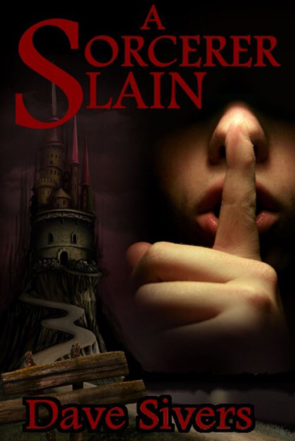 Cover to A Sorceror Slain by Dave Sivers