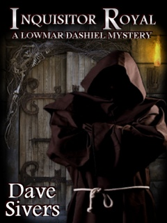 Inquisitor Royal is the second in Dave Siver's Lowmar Dashiel series.