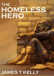 Cover to The Homeless Hero by James T Kelly