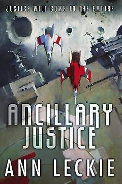 The cover to Ann Leckie's fantastic Ancillary Justice