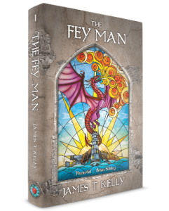 Cover of The Fey Man by James T Kelly