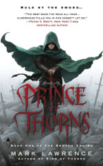 Book cover to The Prince of Thorns by Mark Lawrence