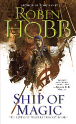 Book cover to Ship of Magic by Robin Hobb