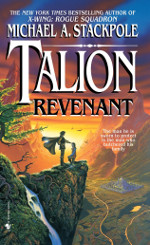 Book cover to Talion: Revenant by Michael A Stackpole