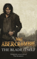 Book cover to The Blade Itself by Joe Abercrombie
