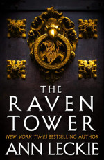 Book cover to The Raven Tower by Ann Leckie