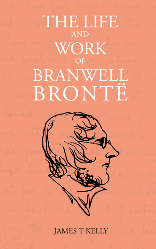 Get your copy of The Life and Work of Branwell Brontë today!
